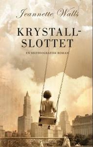 Krystallslottet (ebok) av Jeannette Walls