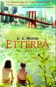 Etterpå (ebok) av G.G. Musso