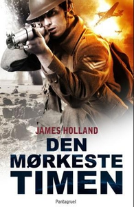 Den mørkeste timen (ebok) av James Holland