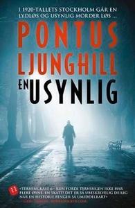 En usynlig (ebok) av Pontus Ljunghill