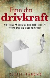 Finn din drivkraft (ebok) av Kjetil Haugmo