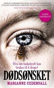 Dødsønsket (ebok) av Marianne Cedervall