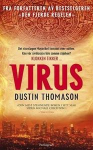 Virus (ebok) av Dustin Thomason