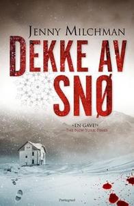 Dekke av snø (ebok) av Jenny Milchman