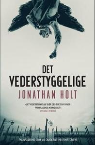 Det vederstyggelige (ebok) av Jonathan Holt