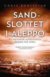 Sandslottet i Aleppo (ebok) av Chris Bohjalia