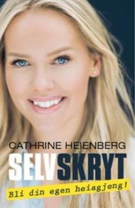 Selvskryt (ebok) av Cathrine Heienberg