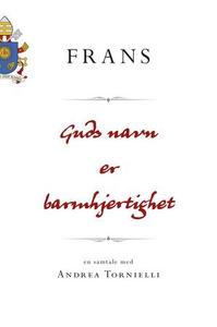 Guds navn er barmhjertighet (ebok) av Frans I
