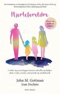 Hjerteforeldre (ebok) av John M. Gottman, Joa