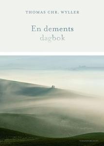 En dements dagbok (ebok) av Thomas Chr. Wylle