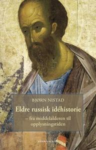 Eldre russisk idéhistorie (ebok) av Bjørn Nis