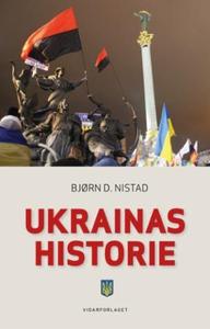 Ukrainas historie (ebok) av Bjørn Nistad, Bjø