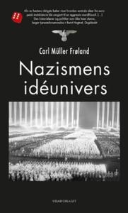 Nazismens idéunivers (ebok) av Carl Müller Fr