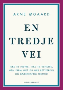 En tredje vei (ebok) av Arne Øgaard