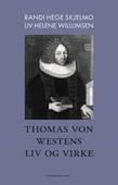 Thomas von Westens liv og virke
