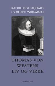 Thomas von Westens liv og virke (ebok) av Ran