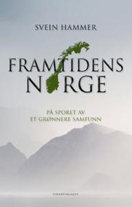 Framtidens Norge (ebok) av Svein Hammer