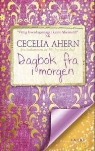 Dagbok fra i morgen (ebok) av Cecelia Ahern