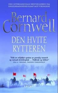Den hvite rytteren (ebok) av Bernard Cornwell