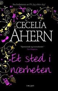 Et sted i nærheten (ebok) av Cecelia Ahern