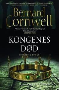 Kongenes død (ebok) av Bernard Cornwell