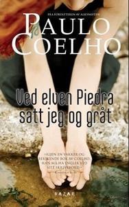 Ved elven Piedra satt jeg og gråt (ebok) av P