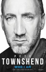 Who I am (ebok) av Pete Townshend