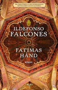 Fatimas hånd (ebok) av Ildefonso Falcones