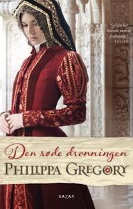 Den røde dronningen (ebok) av Philippa Gregor