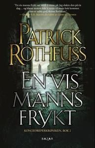 En vis manns frykt (ebok) av Patrick Rothfuss