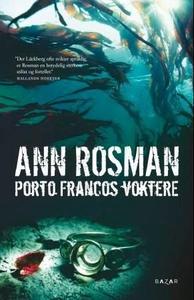Porto Francos voktere (ebok) av Ann Rosman