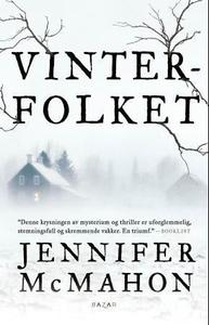 Vinterfolket (ebok) av Jennifer McMahon
