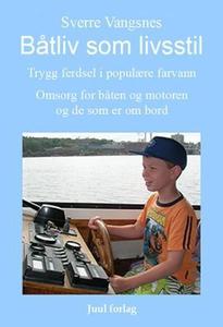 Båtliv som livsstil (ebok) av Sverre Vangsnes
