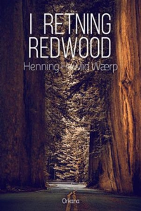 I retning Redwood (ebok) av Henning Howlid Wæ