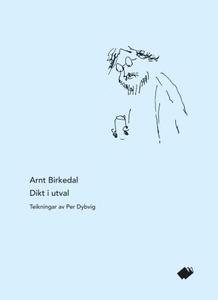 Dikt i utval (ebok) av Arnt Birkedal