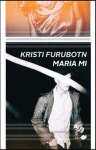 Maria mi (ebok) av Kristi Furubotn