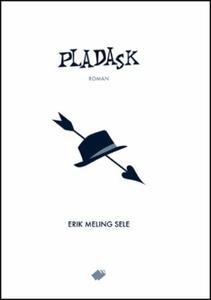 Pladask (ebok) av Erik Meling Sele