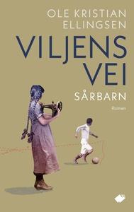 Viljens vei (ebok) av Ole Kristian Ellingsen