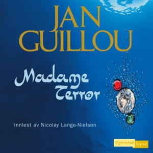 Madame Terror (lydbok) av Jan Guillou