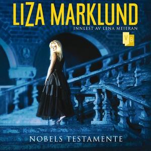 Nobels testamente (lydbok) av Liza Marklund