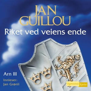 Riket ved veiens ende (lydbok) av Jan Guillou