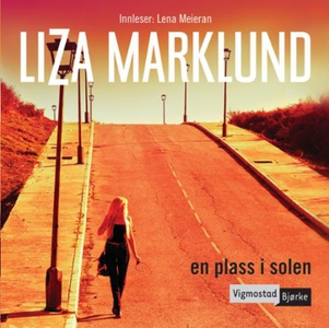 En plass i solen (lydbok) av Liza Marklund
