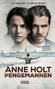 Pengemannen (ebok) av Anne Holt