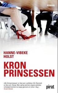 Kronprinsessen (ebok) av Hanne-Vibeke Holst