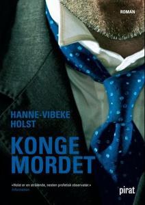 Kongemordet (ebok) av Hanne-Vibeke Holst