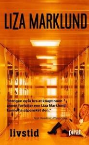Livstid (ebok) av Liza Marklund