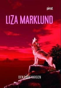 Den røde vargen (ebok) av Liza Marklund