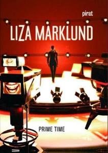 Prime time (ebok) av Liza Marklund