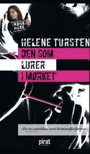 Den som lurer i mørket (ebok) av Helene Turst