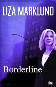 Borderline (ebok) av Liza Marklund